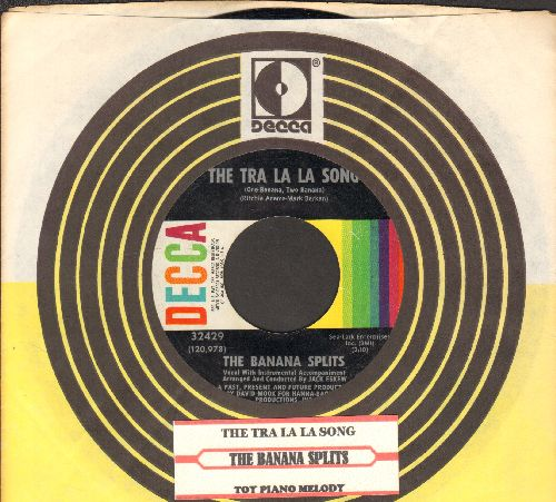 Banana Splits - The Tra La La Song/Toy Piano Melody (with juke box label and Decca company sleeve) - VG7/ - 45 rpm Records