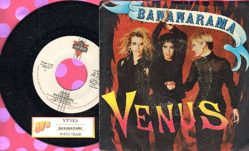 Bananarama - Venus (Baby, She's Got It!)/White Train (with picture sleeve and juke box label) - NM9/VG7 - 45 rpm Records