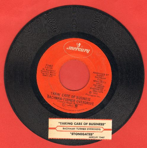 Bachman-Turner Overdrive - Takin' Care Of Business/Stonegates (with juke box label) - EX8/ - 45 rpm Records