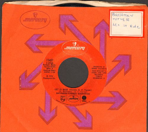 Bachman-Turner Overdrive - Let It Ride/Tramp (with Mercury company sleeve (sos) - NM9/ - 45 rpm Records