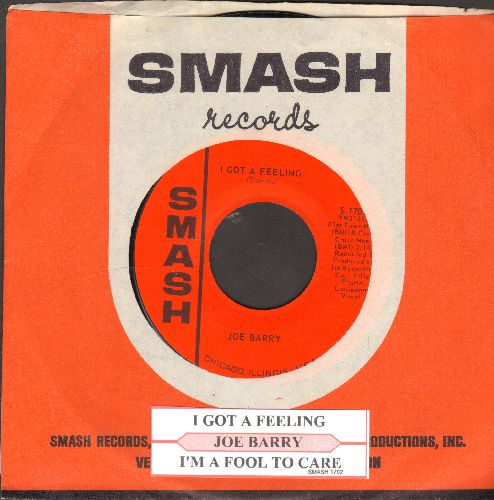 Barry, Joe - I'm A Fool To Care/I Got A Feeling (with juke box label and Smash company sleeve) - NM9/ - 45 rpm Records