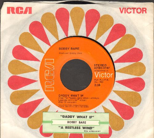 Bare, Bobby - Daddy What If/A Restless Wind (with juke box label and RCA company sleeve) - EX8/ - 45 rpm Records