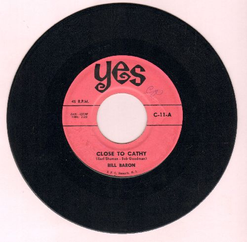 Baron, Bill - Close To Cathy/Venus In Blue Jeans (by Michael Reed on flip-side) - EX8/ - 45 rpm Records