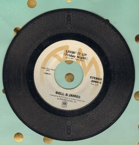 Bell & James - Livin' It Up (Friday Night)/Don't Let The Man Get You - EX8/ - 45 rpm Records