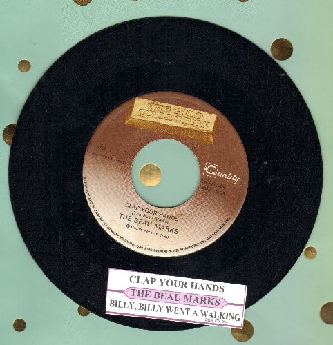 Beau Marks - Clap Your Hands/Billy, Billy Went A Walking (double-hit re-issue with juke box label) - NM9/ - 45 rpm Records