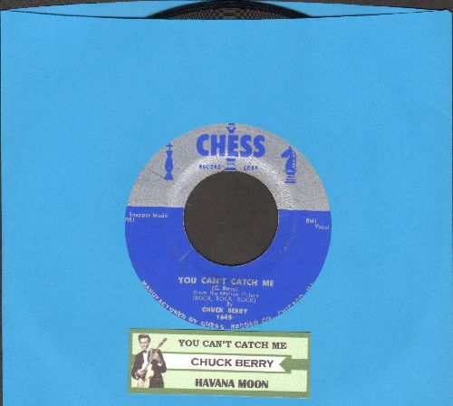 Berry, Chuck - You Can't Catch Me/Havana Moon (with juke box label) - EX8/ - 45 rpm Records
