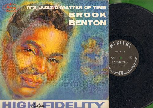 Benton, Brook - It's Just A Matter Of Time: When I Fall In Love, Hold Me Thrill Me Kiss Me, Love Me Or Leave Me, The More I Leave You (Vinyl MONO LP record) - NM9/EX8 - LP Records