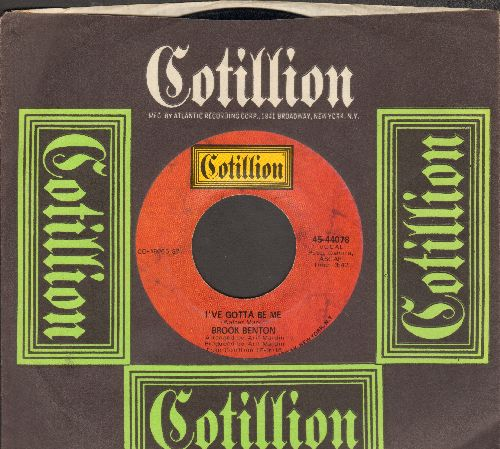 Benton, Brook - I've Gotta Be Me/Don't It Make You Want To Go Home (with Cotillion company sleeve) - EX8/ - 45 rpm Records