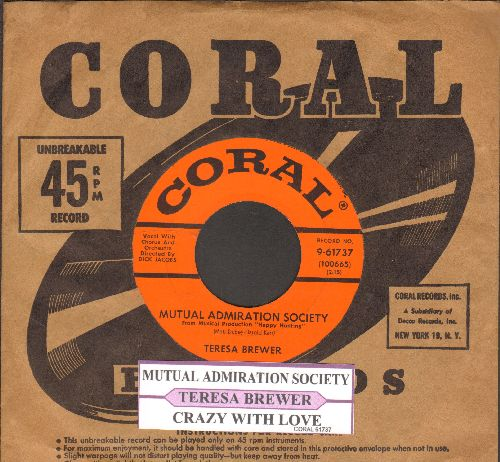 Brewer, Teresa - Mutual Admiration Society/Crazy With Love (with juke box label and Coral company sleeve) - NM9/ - 45 rpm Records