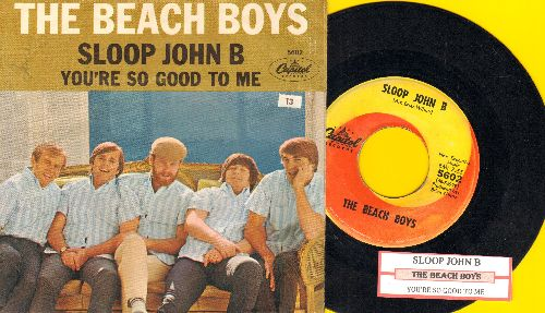 Beach Boys - Sloop John B/You're So Good To Me (orange/yellow swirl firt pressing with picture sleeve and juke box label)(wol) - EX8/EX8 - 45 rpm Records