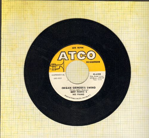 Fabric, Bent & His Orchestra - Organ Grinder's Swing/Goofus - NM9/ - 45 rpm Records