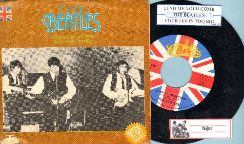 Beatles - Lend Me Your Comb/Your Fetts Too Big (re-issue of RARE vintage recordings with juke box label and picture sleeve) - NM9/EX8 - 45 rpm Records