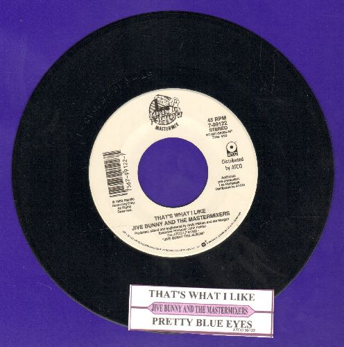 Jive Bunny & The Matermixers - That's What I Like/Pretty Blue Eyes (MINT condition with juke box label) - M10/ - 45 rpm Records