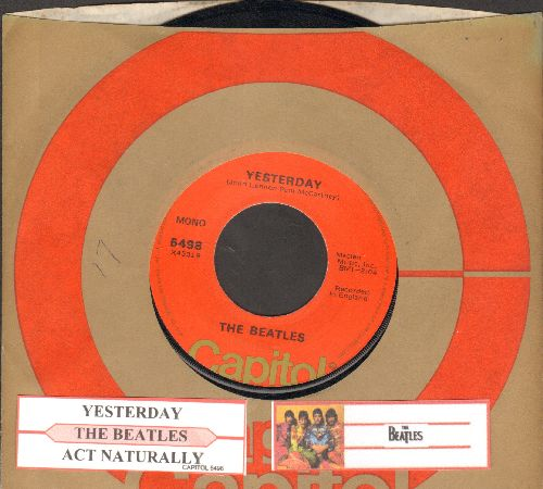 Beatles - Yesterday/Act Naturally (1970s pressing with juke box label and Capitol company sleeve) - EX8/ - 45 rpm Records