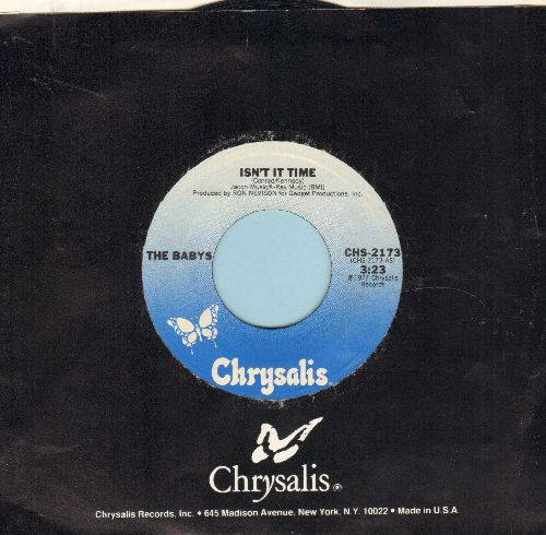 Babys - Isn't It Time/Give Me Your Love (with Chrysalis company sleeve) - EX8/ - 45 rpm Records