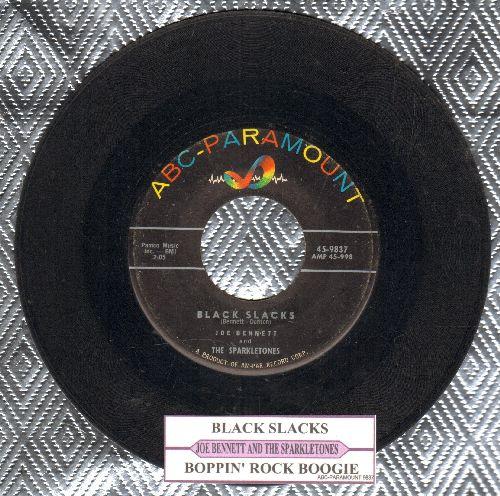 Bennett, Joe & The Sparkletones - Black Slacks/Bobbin' Rock Boogie (with juke box label) - VG7/ - 45 rpm Records
