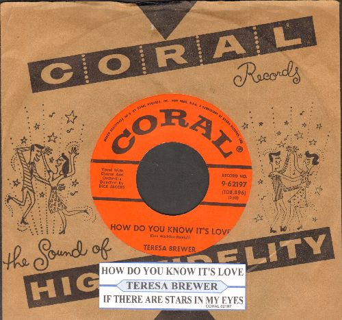 Brewer, Teresa - How Do You Know It's Love/If There Are Stars In My Eyes (with juke box label and Coral company sleeve) - NM9/ - 45 rpm Records