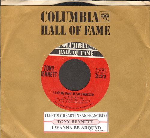 Bennett, Tony - I Left My Heart In San Francisco/I Wana Be Around (double-hit re-issue with juke box label and Columbia company sleeve) - EX8/ - 45 rpm Records