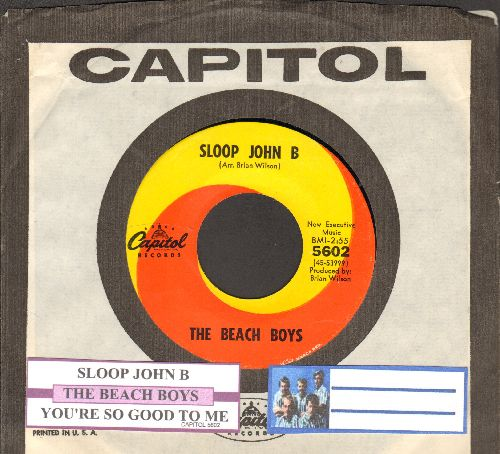 Beach Boys - Sloop John B/You're So Good To Me (orange/yellow swirl first issue with juke box label and Capitol company sleeve) - EX8/ - 45 rpm Records