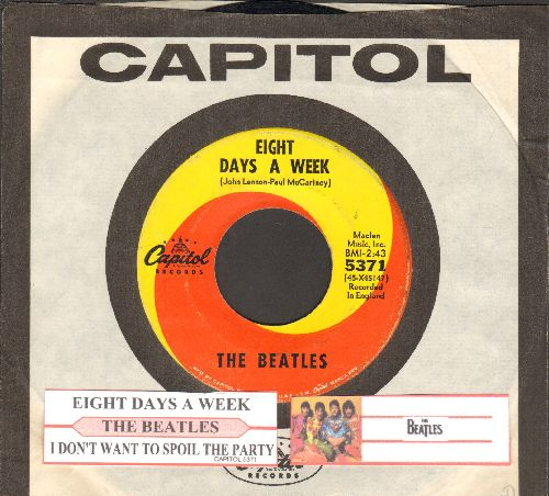 Beatles - Eight Days A Week/I Don't Want To Spoil The Party (orange/yellow swirl first issue with juke box label and Capitol company sleeve) - VG7/ - 45 rpm Records