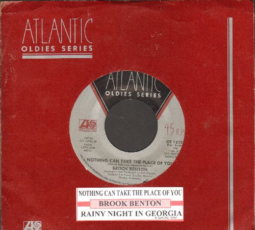 Benton, Brook - Nothing Can Take The Place Of You/Rainy Night In Georgia (double-hit re-issue with juke box label and company sleeve) - NM9/ - 45 rpm Records