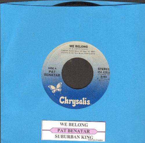 Benatar, Pat - We Belong/Suburban King (with juke box label) - EX8/ - 45 rpm Records