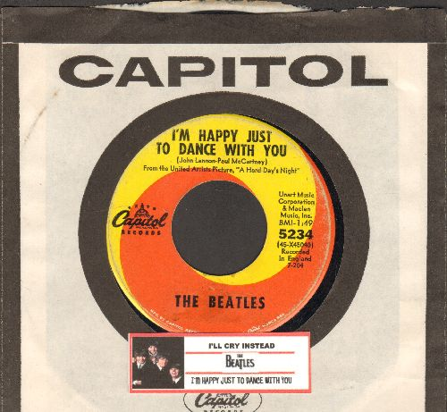 Beatles - I'll Cry Instead/I'm Happy Just To Dance With You (orange/yellow swirl first issue with juke box label and Capitol company sleeve) - VG7/ - 45 rpm Records