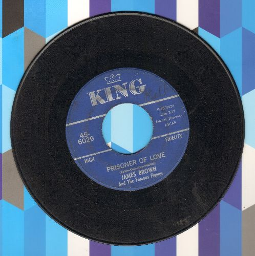 Brown, James & The Famous Flames - Prisoner Of Love/I've Got To Change - VG6/ - 45 rpm Records