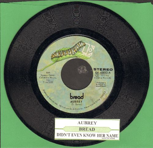 Bread - Aubrey/Didn't Even Know her Name (with juke box label) - NM9/ - 45 rpm Records