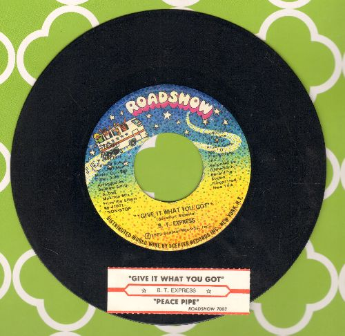 B. T. Express - Peace Pipe/Give It What You Got (with juke box label) - NM9/ - 45 rpm Records