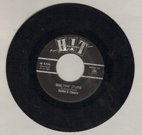 Bobby & Connie - Somethin' Stupid/Dedicated To The One I Love (by The Chords on flip-side) (contemporary cover versions) - EX8/ - 45 rpm Records