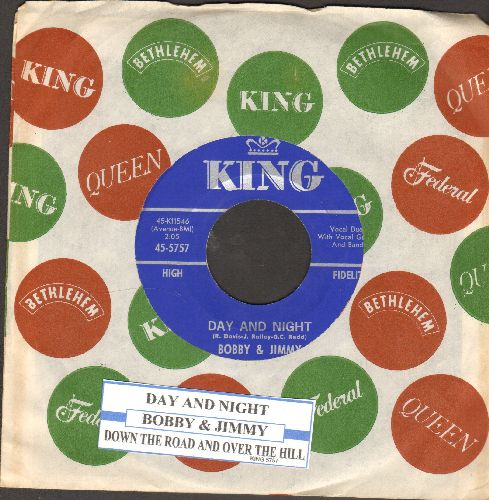 Bobby & Jimmy - Day And Night/Down The Road And Over The Hill (with juke box label and vintage King company sleeve) - NM9/ - 45 rpm Records