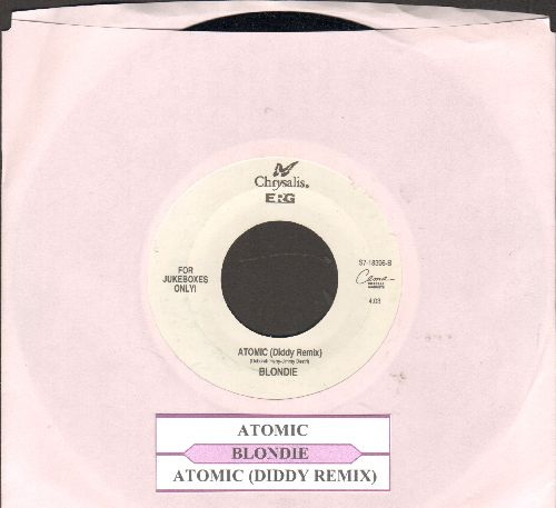 Blondie - Atomic/Atomic (Diddy Remix) (Special Juke Box Pressing with juke box label) - NM9/ - 45 rpm Records