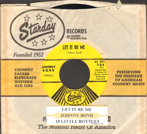 Bond, Johnny - Let It Be Me/10 Little Bottles (with juke box label and company sleeve) - NM9/ - 45 rpm Records