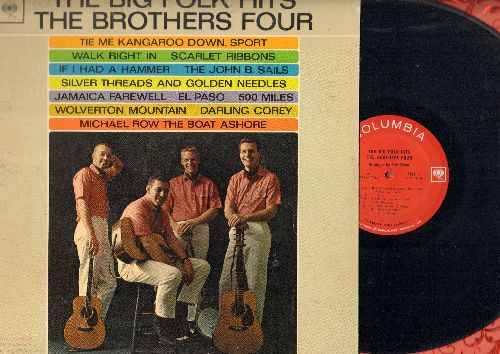 Brothers Four - The Big Folk Hits: Tie Me Kangaroo Down Sport, Walk Right In, 500 Miles, If I Had A Hammer (vinyl MONO LP record) - EX8/EX8 - LP Records