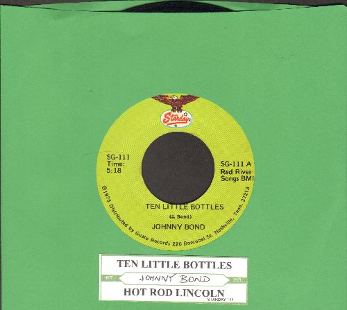 Bond, Johnny - Ten Little Bottles/Hot Rod Lincoln (with juke box label) - NM9/ - 45 rpm Records