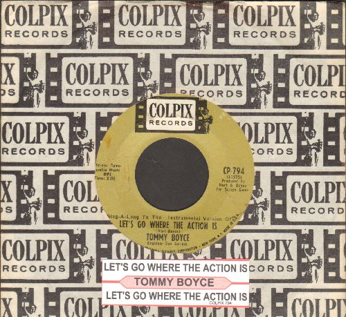 Boyce, Tommy - Let's Go Where The Action Is (Vocal and Sing-Along Version with juke box label and company sleeve) - VG7/ - 45 rpm Records