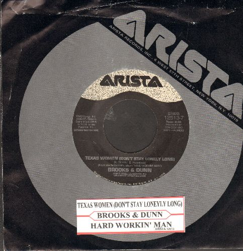 Brooks & Dunn - Texas Women (Don't Stay Lonely Long)/Hard Workin' Man (with juke box label and Arista company sleeve) - NM9/ - 45 rpm Records
