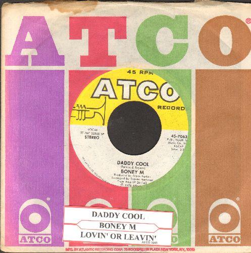 Boney M - Daddy Cool/Lovin' Or Leavin' (Original 1976 Euro-Dance Sensation!)(with juke box label and Atco company sleeve)) - NM9/ - 45 rpm Records