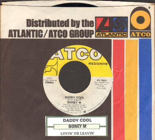 Boney M - Daddy Cool/Lovin' Or Leavin' (Original 1976 Euro-Dance Sensation!)(with Atco company sleeve) - NM9/ - 45 rpm Records