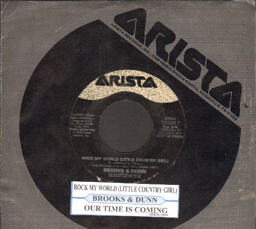 Brooks & Dunn - Rock My World (Little Country Girl)/Our Time Is Coming (with juke box label and Arista company sleeve) - NM9/ - 45 rpm Records