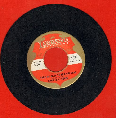 Bonds, Gary U.S. - Take Me Back To New Orleans/I'm That Kind Of Guy - NM9/ - 45 rpm Records