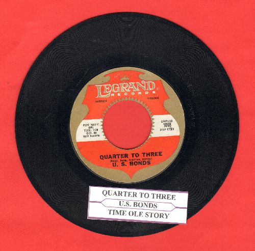 Bonds, Gary U.S. - Quarter To Three/Time Ole Story (with juke box label) - EX8/ - 45 rpm Records