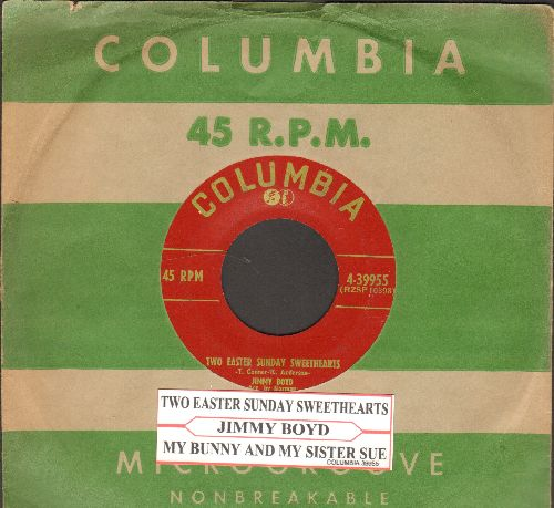 Boyd, Jimmy - Two Easter Sunday Sweethearts/My Bunny And My Sister Sue (with juke box label and vintage Columbia company sleeve) - VG7/ - 45 rpm Records