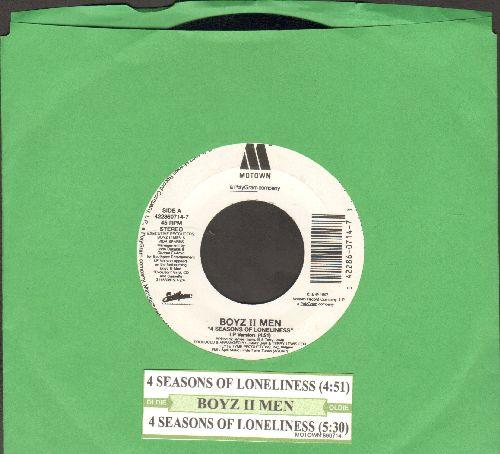 Boyz II Men - 4 Seasons Of Loneliness (4:51 LP Version + 5:30 B II M Version with juke box label) - NM9/ - 45 rpm Records