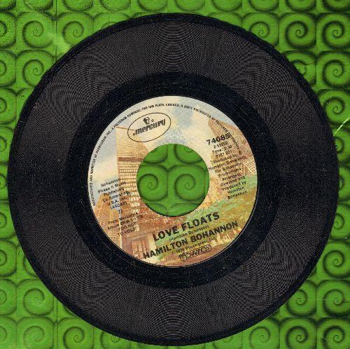 Bohannon, Hamilton - Love Floats/The Groove Machine - NM9/ - 45 rpm Records