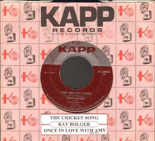 Bolger, Ray - The Cricket Song (ENCHANTING Novelty!)/Once In Love With Amy (with juke box label and Kapp company sleeve) (wol) - EX8/ - 45 rpm Records