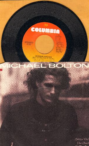 Bolton, Michael - Sittin' On The Dock Of The Bay/Call My Name (with juke box label and picture sleeve) - NM9/EX8 - 45 rpm Records