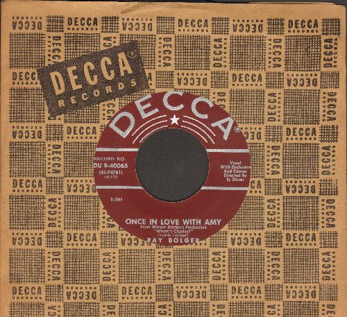 Bolger, Ray - Once In Love With Amy/Make A Miracle (with Decca company sleeve) - VG6/ - 45 rpm Records