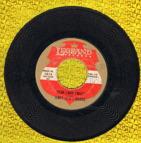 Bonds, Gary U.S. - Dear Lady Twist/Havin' So Much Fun - VG7/ - 45 rpm Records